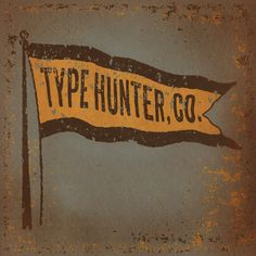 Flying the Type Hunter flag high and proud // Keith Tatum Typography Letters, Typography Design, Lettering, Out Of My Mind, Antique Shops, Printmaking, Screen Printing, Concept, Type