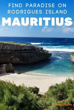 Rodrigues Island: When I Found a Paradise Next to Paradise, Mauritius