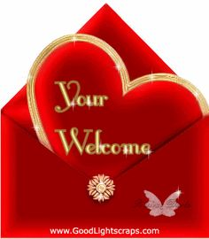 Your Welcome - Glitter Graphics: the community for graphics enthusiasts! You Are Welcome Images, Welcome Pictures, Thank You Images, Love Pictures, Spiritual Birthday Wishes, Birthday Wishes Messages, Welcome Quotes, You're Welcome, I Love You Means