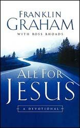 All for Jesus by Franklin Graham