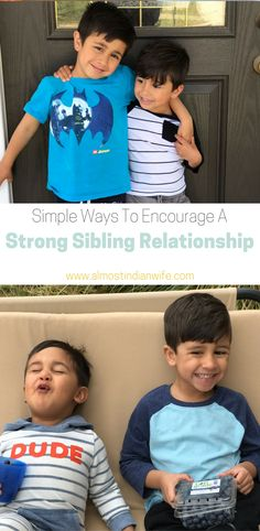 Are You Looking For Ways To Help Your Kids Get Along? Here Are A Few Simple Ways To Encourage A Strong Sibling Relationship.