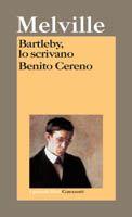 Bartleby, lo scrivano - Benito Cereno - Herman Melville - 25 recensioni su Anobii