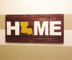 Use a cut out from an old map! ANY STATE - State of Louisiana Home Wooden Sign - Can be Customized Any Way