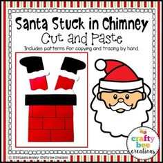 Santa Stuck in Chimney Cut and PasteThis is a Santa Stuck in Chimney craft.  It includes all the necessary templates for xeroxing. Just copy onto construction paper! Each download PDF includes:1. A photograph of the project2. Directions3. Patterns that can be copied directly onto colored construction paper and then cut out by students.4.