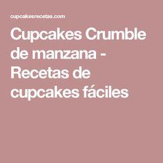 Cupcakes Crumble de manzana - Recetas de cupcakes fáciles