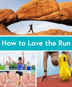 25 Ways to Love the Run You're With