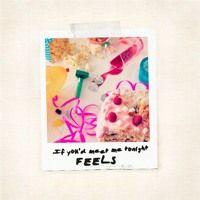 If You'd Meet Me Tonight de FEELS na SoundCloud