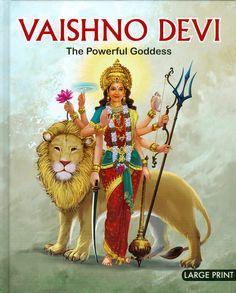Vaishno Devi - The Powerful Goddess (Hard Bound) Durga Maa, Shiva Shakti, Durga Goddess, Mother Kali, Mother Goddess, Vaishno Mata, Mata Rani, New Images Hd, Hindu Deities