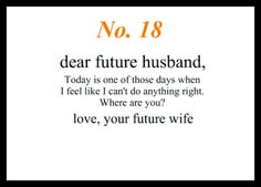 dear future husband, i hope you're having a good day. love, your future wife Future Husband Quotes, Dear Future Husband, Future Boyfriend, Boyfriend Rules, Husband Prayer, Future Love, My Love, Future Goals, Godly Relationship