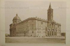 Roma Sparita - Santa Maria Maggiore 1860/90