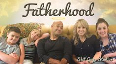 Skit Guys - Fatherhood: This would be great to show for Father's Day; it's funny and moving.