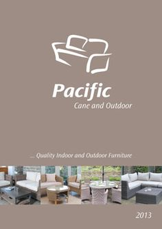 Attractive Pacific Cane And Outdoor 2013   Pacific Lifestyle Is Pleased To Introduce  Its New And Exciting