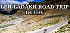 LEH LADAKH ROAD TRIP-THE ULTIMATE TRAVEL GUIDE