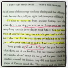 Dont remain stuck in your past! #IDontGetWholenessBook