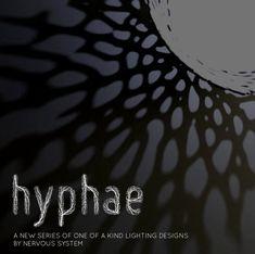The Hyphae Lamp  Nervous Systems, 2014  De vorm van de Hyphae Lamp is geïnspireerd op de nerven van een plantenblad. Het licht komt van energiezuinige leds en werpt een grillige schaduw op muur en plafond door de halfopen takstructuur.