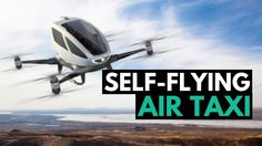 Dubai has tested a Chinese prototype of a self-driving hover-taxi, with the aim of introducing the aerial vehicle in the emirate by July. The Ehang 184 is a . Drones, Good News, Dubai, Channel, Technology, Digital, Youtube, Summer, Tech