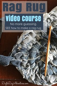 Rag Rug Video Course - Learn how to make your own oval rag rug using the Amish Toothbrush method.  8 videos plus a FREE tip sheet. - DaytoDayAdventures.com