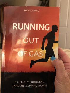 Book Review: Running out of Gas by Scott Ludwig - A Triathlete's Diary Running Blogs, Run Out, Slow Down, Book Review, New Books