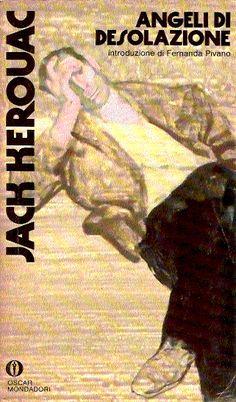 Angeli di desolazione - Jack Kerouac