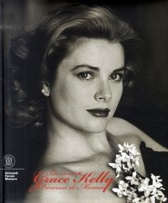 "2007  ""The Grace Kelly Years ""  Italian catalogue of exhibit in Monaco  ///// Les années Grace Kelly, Principessa di Monaco Catalogue de l 'exposition."