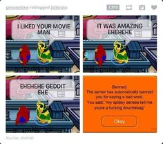 Your spidey sense was too accurate: | The 24 Easiest Ways To Get Banned From Club Penguin