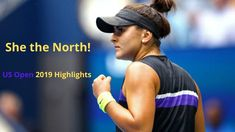 She the North! Bianca Andreescu VS Serena Williams US Open 2019 Highlights Us Open, Serena Williams, Tennis Players, Highlights, Youtube, Youtubers, Highlight, Youtube Movies