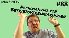 Nachwirkung von Betriebsvereinbarungen - Betriebsrat TV (Folge 88)