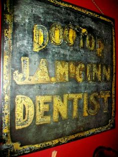 Vintage Sign Dentist's Office 16 x 16 1930s by RedRiverAntiques, $165.00