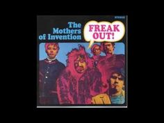 The Mothers of Invention - Freak Out! (Full Album) - YouTube