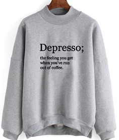 Depresso Definition Sweater Funny Shirts Humor Ideas of Funny Shirts Humor # - Funny Shirts Humor - Ideas of Funny Shirts Humor Depresso Definition Sweater Funny Shirts Humor Ideas of Funny Shirts Humor Depresso Definition Sweater Funny Shirts Women, Funny Shirt Sayings, Shirts With Sayings, Funny Tshirts, Meme Shirts, Funny Quotes, Damen Sweatshirts, Funny Hoodies, Funny Sweatshirts