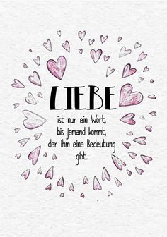 schon dass du in mein leben gekommen bist du hast es geschmuckt und dem wort Nice that you came into my life. You decorated it and the word … love you Daily Love Quotes, Love Quotes For Him, The Words, Life Is Good, My Life, Beautiful Lyrics, Love Box, My Soulmate, Pretty Words