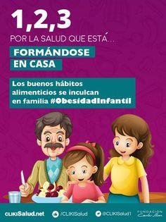 Los buenos hábitos alimenticios se inculcan en familia #ObesidadInfantil