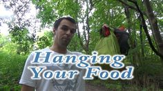 Beginner Backpacking Part 12 - Hanging your food
