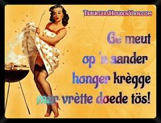 #Tilburg #brabant #dialect #tilburgs #gezegde