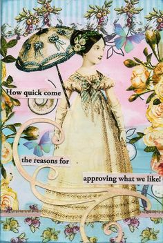 How quick come the reasons for approving what we liked #JaneAusten