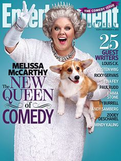 "This is our Chloe Anne. Got a call for a Corgi and she made the cut and shared a cover with Melissa McCarthy ""The New Queen of Comedy"". November 4, 2011"