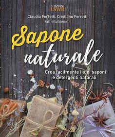Prezzi e Sconti: #Sapone naturale  ad Euro 12.99 in #Claudia ferretti cristiano #Book artigianato e hobbistica