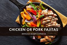 @MetPro Recipes — Chicken or pork fajitas. Great healthy option for lunch or dinner. #healthy #eatclean