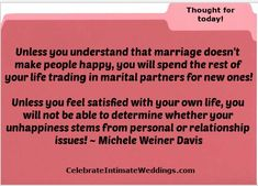 Thought For Today, Wedding Blog, Marriage, How Are You Feeling, Relationship, Thoughts, Feelings, Happy, Life