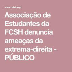 Associação de Estudantes da FCSH denuncia ameaças da extrema-direita - PÚBLICO
