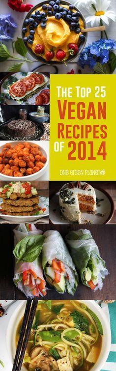 The Top 25 Vegan / Vegetarian Recipes of 2014 Vegan Foods, Vegan Dishes, Vegan Vegetarian, Vegetarian Recipes, Vegan Meals, Vegetarian Cookbook, Vegetarian Smoothies, Diet Foods, Raw Food Recipes