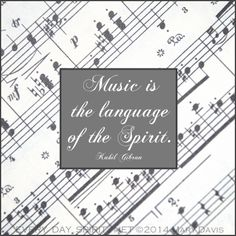 Music is the language of the Spirit! ~ Kahlil Gibran #music Every Day Spirit