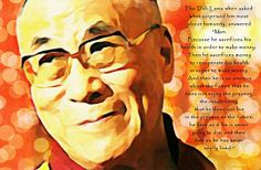 """Dali Lama and """"Man"""", great quotation and insight from The Dali Lama about """"Man""""...Digital art paintography, my rendition by BChichester..."""