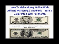 How To Make Money Online With Affiliate Marketing | Clickbank |  Turn 5 Dollar I