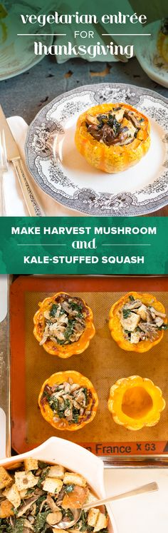 Make everyone welcome at the Thanksgiving table this year with these elegant (and easy) squash filled with wild mushrooms, kale, and herbs