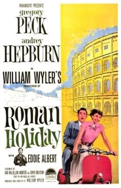 Films with fashion influence - 1953 Roman Holiday poster ✔ -Watch Free Latest Movies Online on Moive365.