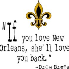 if you love New Orleans, she'll love you back...
