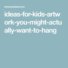 ideas-for-kids-artwork-you-might-actually-want-to-hang