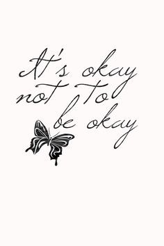 """it's okay not to be okay"" tattoo - Google Search"