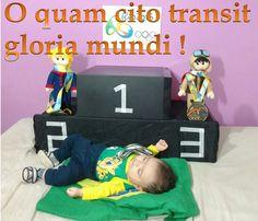 O quam cito transit gloria mundi! : Oh, quão rapidamente passa a glória do mundo! : Oh how swiftly passes the glory of the world!
